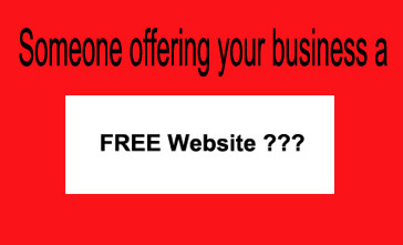 Someone offering your business a free website?